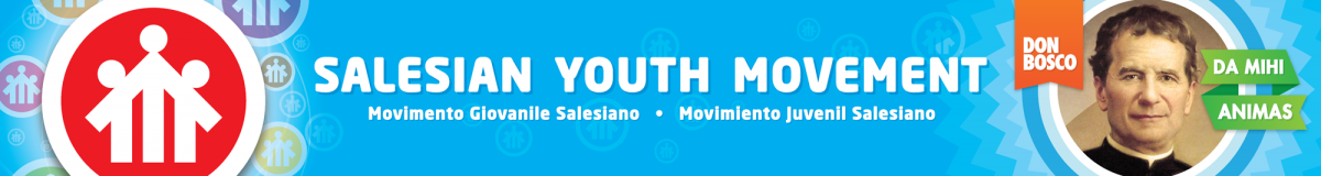 Salesian Youth Ministry - Salesian Youth Movement - Movimento Giovanile Salesiano - Movimiento Juvenil Salesiano - Saint John Bosco - Don Bosco - San Giovanni Bosco - San Juan Bosco