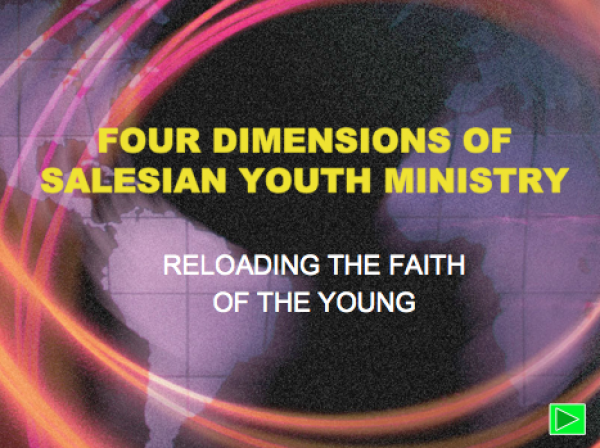 Four Dimensions of Salesian Youth Ministry - by Sr. Mary Greenan, FMA