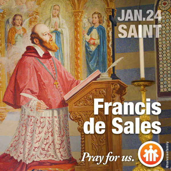 The Life Story Of St Francis De Sales Biography Of Francis De Sales Salesian Family Of Don Bosco