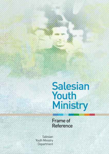 Salesian Youth Ministry - SYM Frame of Reference Book