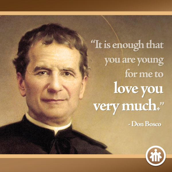 Don Bosco Quotes - It is Enough that You Are Young - Saint John Bosco - Don Bosco - San Giovanni Bosco - San Juan Bosco