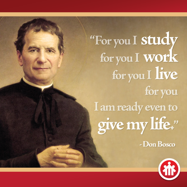 Don Bosco Quotes - For you I give my life - Saint John Bosco - Don Bosco - San Giovanni Bosco - San Juan Bosco